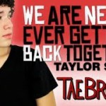 Tae Brooks Taylor Swift WANEGBT Cover is Back!!